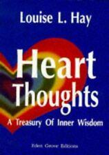 (Good)-Heart Thoughts: A Personal Treasury of Inner Wisdom (Paperback)-Louise L.