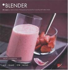 Blender : Krups Cookbook, 50 Recipes by Madani, Catherine