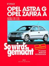 OPEL ASTRA G 1998-2004 ZAFIRA 1999-2005 MANUALE RIPARAZIONE SO WIRDS GEMACHT 113