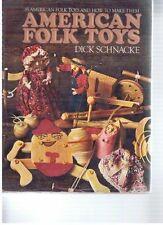 American Folk Toys; 85 American Folk Toys and How to Make Them. Paperback