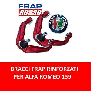 COPPIA BRACCI OSCILLANTI RINFORZATI FRAP LINEA ROSSA ALFA ROMEO 159 BRERA SPIDER