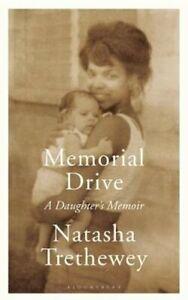 Memorial Drive A Daughter's Memoir by Natasha Trethewey 9781408840016