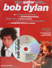 BOB DYLAN PLAY GUITAR WITH... 6 CHANSONS AVEC TABLATURES POUR GUITARE ET CD