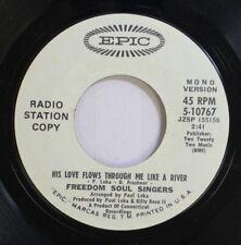 Black Gospel Soul Promo 45 Freedom Soul Singers - His Love Flows Through Me Like
