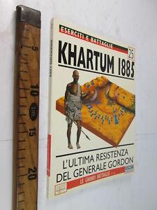 KHARTUM 1885 SUDAN MILITARIA UNIFORMOLOGIA ESERCITI E BATTAGLIE 25 LIBRO SC76