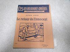 HISTOIRES DROLE MAX ET ALEX FISCHER N° 9 LE RETOUR DE L INNOCENT ALFRED CAPUS *