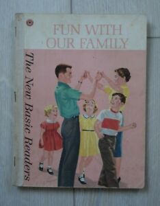 FUN WITH OUR FAMILY 1962 NEW BASIC READER SCOTT FORESMAN & CO
