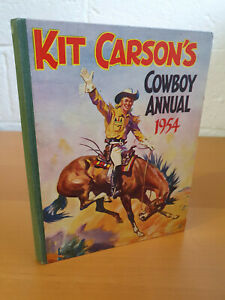 KIT CARSON'S COWBOY ANNUAL 1954 - first one - very nice!