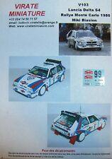 V103 LANCIA DELTA S4 RALLYE MONTE CARLO 1986 MIKI BIASION DECALS VIRATE