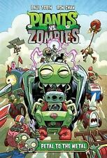 Plants vs. Zombies Volume 5: Petal to the Metal Tobin, Paul LikeNew