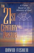 (New) The 21st Century Pastor : A Vision Based on the Ministry of Paul
