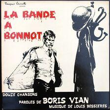 BORIS VIAN LA BANDE A BONNOT très RARE 33T LP quasi NEUF Complet avec livret BD