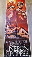 LES AVENTURES SEXUELLES DE NERON ET POPPEE  !  affiche cinema format pantalon
