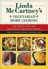Linda McCartney's Vegetarian Home Cooking / 308 Quick, Easy, Economical Dishes