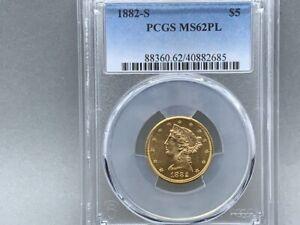 1882-S PCGS MS 62 PL PROOF LIKE! $5 Liberty Gold Half Eagle! Original FRESH Coin