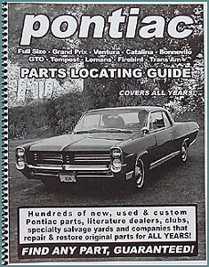 Find Pontiac Parts with this book 1964 1965 1966 1967 1968 1969 1970 1971 1972