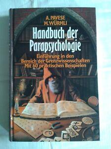 Handbuch der Parapsychologie, Einführung in den Bereich der Grenzwissenschaften