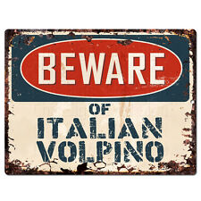 PPDG0120 Beware of ITALIAN VOLPINO Plate Rustic TIN Chic Sign Decor Gift Ideas