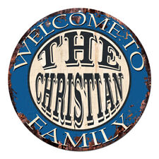 CPH-0597 Welcome to THE CHRISTIAN FAMILY Chic Tin Sign Man Cave Decor Gift Ideas