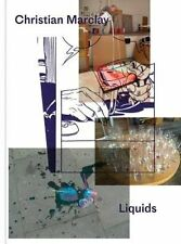 Christian Marclay: Liquids by Marclay, Christian -Hcover