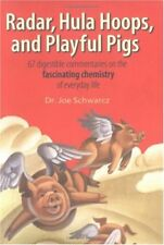 Radar, Hula Hoops, and Playful Pigs: 67 Digestible Commentaries on the Fascinati