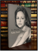 In Pieces ✍SIGNED✍ by SALLY FIELD Brand New Hardback 1st Edition First Printing