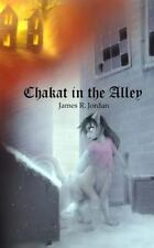 Chakat in the Alley by James Jordan (2014, Paperback)