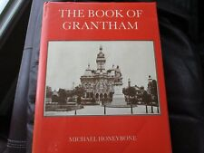 The Book of Grantham - History - Honeybone - Limited Signed Edition Buckingham 7