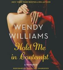 Hold Me in Contempt : A Romance by Wendy Williams (2014, CD, Unabridged)