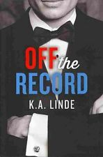 Off the Record (The Record Series), Very Good Condition Book, Linde, K.A., ISBN