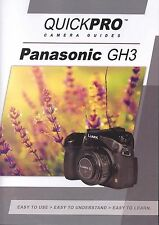 Panasonic Lumix GH3 by QuickPro Camera Guides ( 1-3/4 Hour Tutorial DVD)