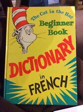 The Cat in the Hat Beginner Book Dictionary in French & English