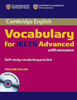 Cambridge Vocabulary for IELTS Advanced Band 6.5+ with Answers and Audio CD by C