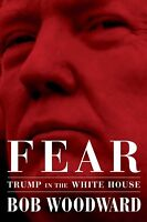Fear: Trump in the White House by Bob Woodward (New Hardcover Book, Sept 2018)