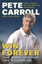 Win Forever: Live, Work, and Play Like a Champion, Garin, Kristoffer A., Roth, Y