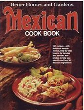 Better Homes and Gardens Mexican Cook Book by Nancy Morton