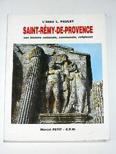 Saint-Rémy-de-Provence Bouches-du-Rhône Romanin Lagoy Beauchamps Pierredon