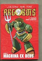 GN/TPB Jason And The Argobots Volume 2 Machina Ex Deus 2003 nm- 9.2 ONI Comics