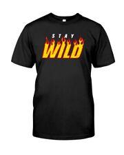 Stay Wild Unisex T-shirt Cotton Size S-3XL
