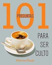 101 preguntas para ser culto (Spanish Edition)-ExLibrary