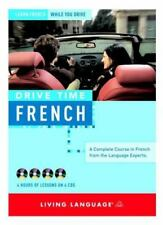 Drive Time: French [CD]: Learn French While You Drive [All-Audio Courses]