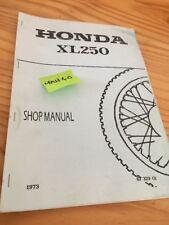 Honda XL250 XL 250 revue technique manuel atelier workshop service édition 1973