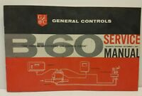 B-60 Gas Valve General Controls GC Co. Valves Repair Service Manual 1957