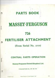 Ferguson MF 726 Fertliser Attachment Parts Book  ..........  ORIGINAL