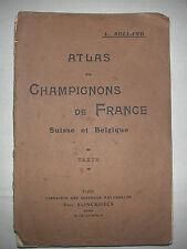 Atlas des champignons de France Suisse Belgique Rolland 1910 texte et planches