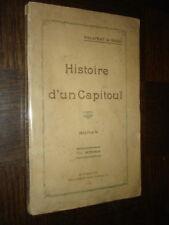 HISTOIRE D'UN CAPITOUL - Roman - Palaprat de bigot 1930 - Toulouse