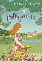 (Good)-Pollyanna (Vintage Childrens Classics) (Paperback)-Porter, Eleanor H.-178