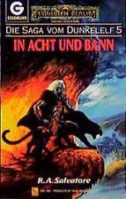 Die Saga vom Dunkelelf, Band 5: In Acht und Bann von Salvatore, R. A.