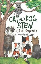 Cat and Dog Stew by Judy Carpenter (2017, Paperback)