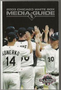2003 Chicago White Sox Baseball Media Guide